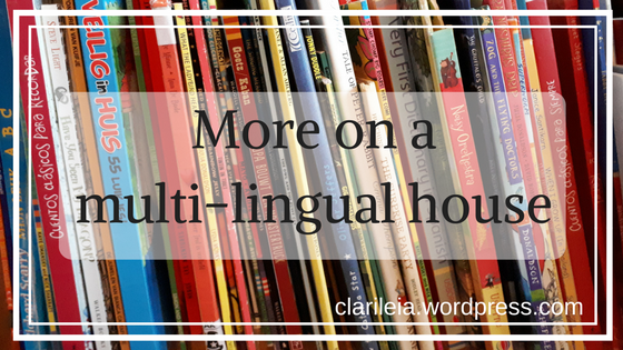 More on a multi-lingual house