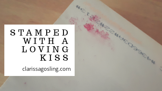 Stamped with a loving kiss