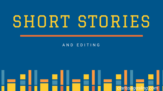 Short stories and editing